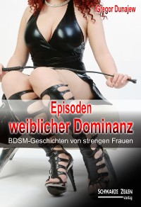 Cover Episoden weiblicher Dominanz