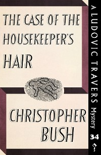 Cover The Case of the Housekeeper's Hair