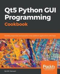 Cover Qt5 Python GUI Programming Cookbook