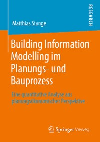 Cover Building Information Modelling im Planungs- und Bauprozess