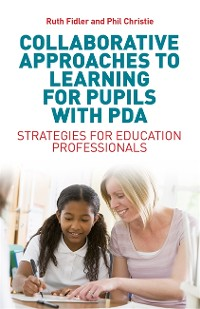 Cover Collaborative Approaches to Learning for Pupils with PDA