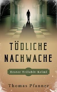 Cover Tödliche Nachtwache