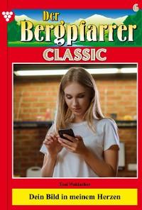 Cover Der Bergpfarrer Classic 6 – Heimatroman