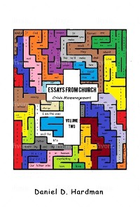 Cover Essays From Church - Volume 2  Crisis Mismanagement
