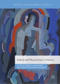 Cover Ireland and Masculinities in History