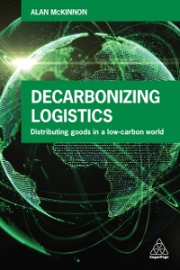 Cover Decarbonizing Logistics