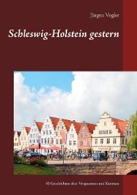 Cover Schleswig-Holstein gestern