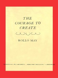 Cover The Courage to Create