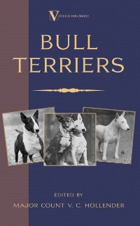 Cover Bull Terriers (A Vintage Dog Books Breed Classic - Bull Terrier)