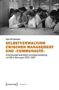 Cover Selbstverwaltung zwischen Management und »Communauté«