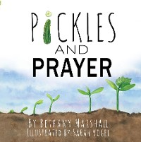 Cover Pickles and Prayer