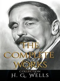 Cover H. G. Wells: The Complete Works