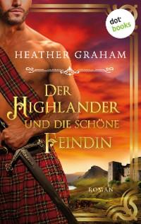 Cover Der Highlander und die schöne Feindin: Die Highland-Kiss-Saga  - Band 2
