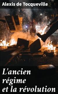 Cover L'ancien régime et la révolution