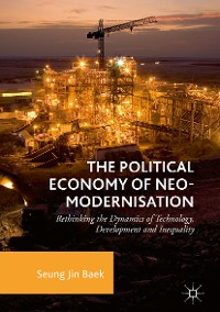 Cover The Political Economy of Neo-modernisation