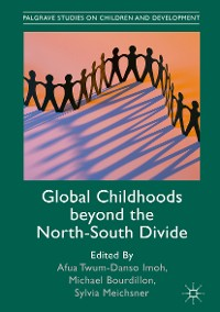 Cover Global Childhoods beyond the North-South Divide