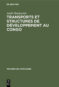 Cover Transports et structures de développement au Congo