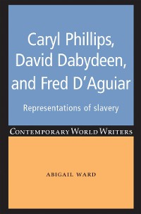 Cover Caryl Phillips, David Dabydeen and Fred D'Aguiar