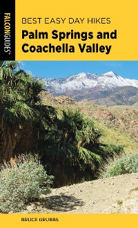 Cover Best Easy Day Hikes Palm Springs and Coachella Valley