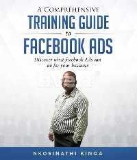 Cover A Comprehensive Training Guide To Facebook Ads