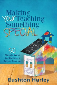 Cover Making Your Teaching Something Special