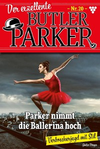Cover Der exzellente Butler Parker 20 – Kriminalroman