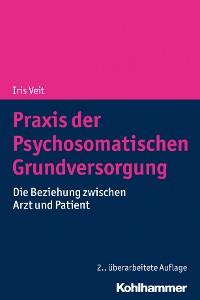 Cover Praxis der Psychosomatischen Grundversorgung