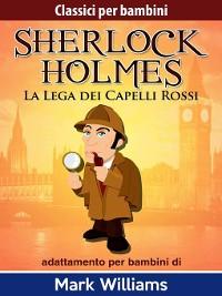 Cover Sherlock per bambini--La Lega dei Capelli Rossi