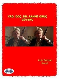 Cover Yrd. Doç. Dr. Rahmi Oruç Güvenç