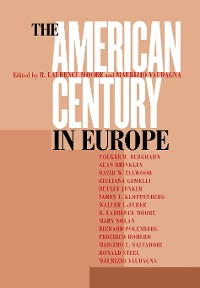 Cover The American Century in Europe