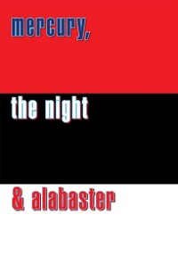 Cover Mercury, the Night and Alabaster