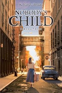 Cover Nobody's Child