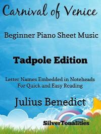 Cover Carnival of venice beginner tadpoleCarnival of Venice Beginner Piano Sheet Music Tadpole Edition