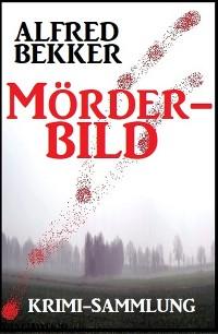 Cover Mörderbild: Krimi-Sammlung