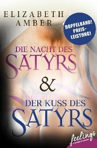 Cover Der Kuss des Satyrs & Die Nacht des Satyrs