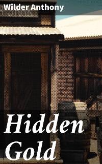 Cover Hidden Gold
