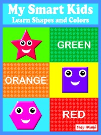 Cover My Smart Kids - Learn Shapes and Colors