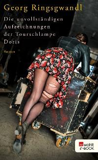 Cover Die unvollständigen Aufzeichnungen der Tourschlampe Doris