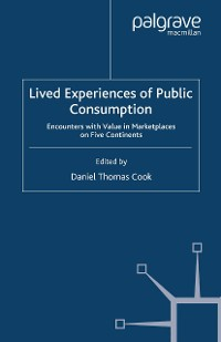 Cover Lived Experiences of Public Consumption