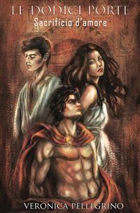 Cover Le dodici porte: Sacrificio d'amore