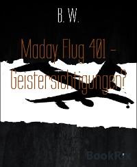 Cover Maday Flug 401 - Geistersichtigungen?