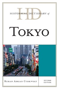 Cover Historical Dictionary of Tokyo
