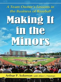 Cover Making It in the Minors