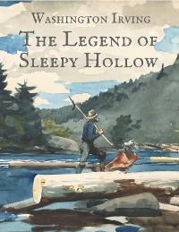 Cover Washington Irving: The Legend of Sleepy Hollow (English Edition)