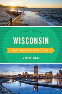Cover Wisconsin Off the Beaten Path®