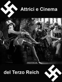Cover Attrici e Cinema del Terzo Reich