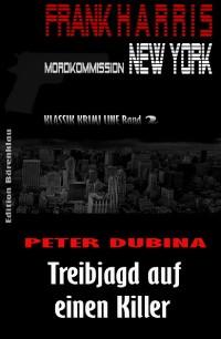 Cover Treibjagd auf einen Killer (Frank Harris, Mordkommission New York Band 2)