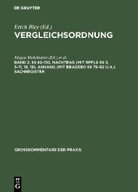 Cover §§ 82–132. Nachtrag (mit RpflG §§ 3, 5–11, 18, 19). Anhang (mit BRAGebO §§ 79–82 u.a.). Sachregister