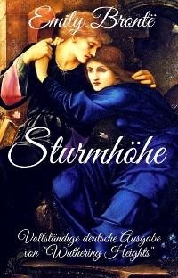 """Cover Emily Brontë: Sturmhöhe. Vollständige deutsche Ausgabe von """"Wuthering Heights"""""""