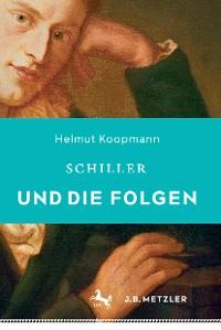 Cover Schiller und die Folgen